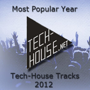 Most Popular Year 2012 Tech-House Tracks